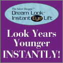 salon shoppe dream look instant eye lift - look years younger instantly