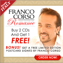 As Seen At TV Presents: Franco Corso CD's - $14.95 + S&H<br>Buy 2 CDs get 1 FREE! - Franco Corso - The Voice of Romance. This Great Collection of Italian-American Songs will capture your Heart and Soul.. Available here on http://www.AsSeenAtTV.com!